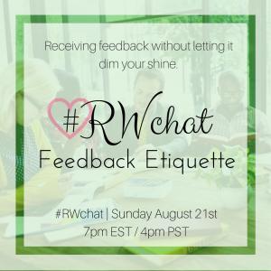 RWchat feedback etiquette August 21