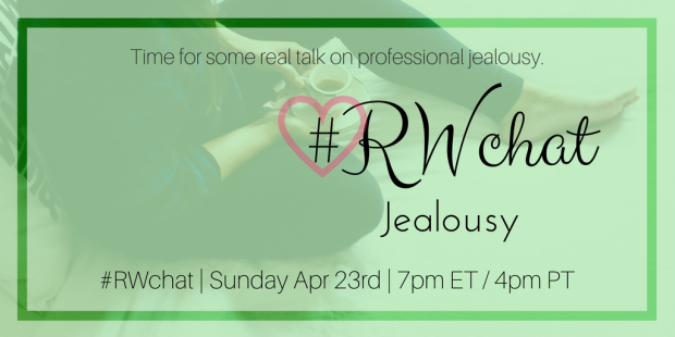RWchat April 23 Jealousy
