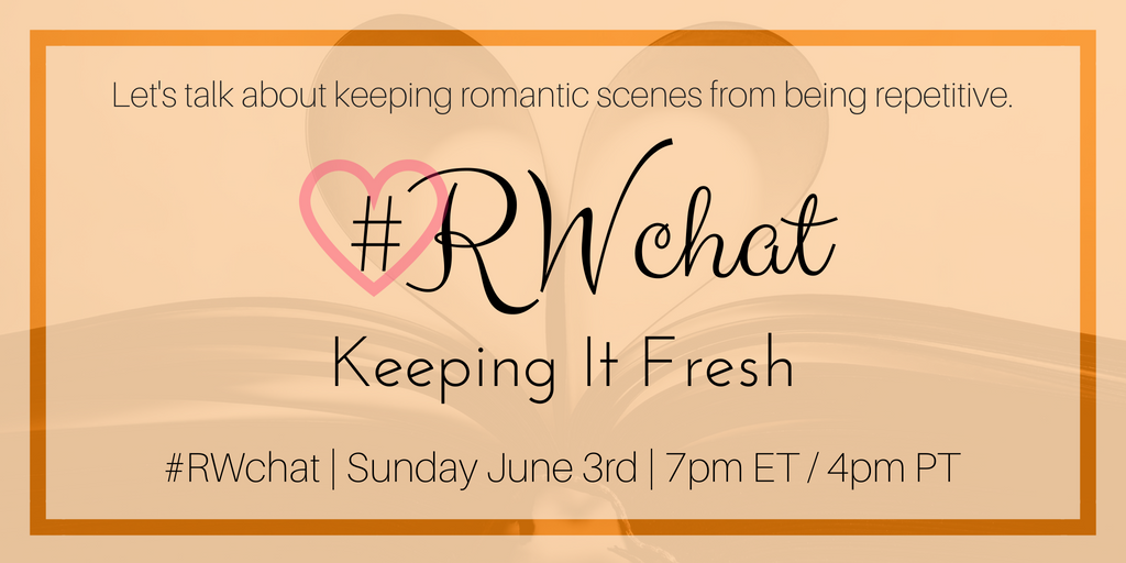 Romance Writers chat topic for June 3 Keeping It Fresh